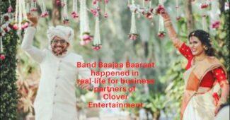 Band Bajaa Baraat - Clover Entertainment