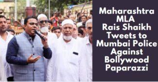 Maharashtra MLA Rais Shaikh Tweets to Mumbai Police Against Bollywood Paparazzi